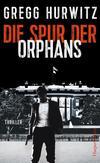 Cover von: Die Spur der Orphans