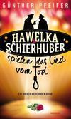 Cover von: Hawelka & Schierhuber spielen das Lied vom Tod
