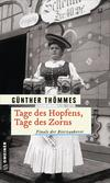 Cover von: Tage des Hopfens, Tage des Zorns