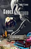 Cover von: Kodex Rosebud