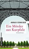 Cover von: Ein Mörder aus Kurpfalz