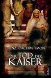 Cover von: Der Tod der Kaiser
