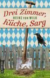 Cover von: Drei Zimmer, Küche, Sarg
