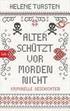 Cover von: Alter schützt vor Morden nicht