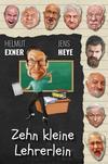 Cover von: Zehn kleine Lehrerlein