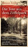 Cover von: Die Tote aus dem Zöffelpark