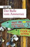 Cover von: Der Bulle vom Ammersee
