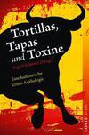 Cover von: Tortillas, Tapas und Toxine