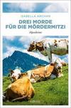 Cover von: Drei Morde für die MörderMitzi