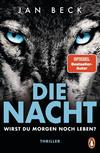 Cover von: Die Nacht – Wirst du morgen noch leben?