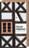 Cover von: Tod auf Fränkisch