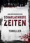 Cover von: Scharlachrote Zeiten