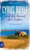 Cover von: Cyrus Doyle und die Kunst des Todes