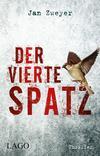 Cover von: Der vierte Spatz