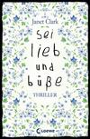 Cover von: Sei lieb und büße