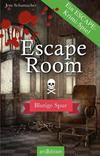 Cover von: Escape Room - Blutige Spur