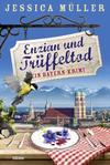 Cover von: Enzian und Trüffeltod