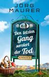 Cover von: Den letzten Gang serviert der Tod