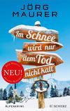 Cover von: Im Schnee wird nur dem Tod nicht kalt