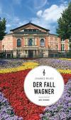 Cover von: Der Fall Wagner