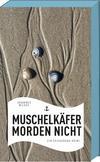 Cover von: Muschelkäfer morden nicht