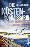 Cover von: Die Küstenkommissarin – Der Tote am Leuchtturm