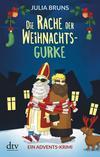 Cover von: Die Rache der Weihnachtsgurke