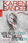 Cover von: Wer nicht hören will, muss sterben