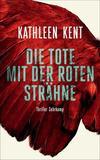 Cover von: Die Tote mit der roten Strähne