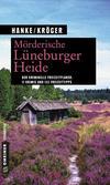 Cover von: Mörderische Lüneburger Heide