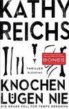 Cover von: Knochen lügen nie