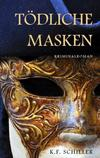 Cover von: Tödliche Masken