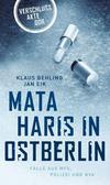 Cover von: Mata Haris in Ostberlin