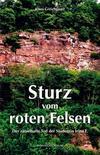 Cover von: Sturz vom roten Felsen