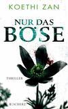 Cover von: Nur das Böse