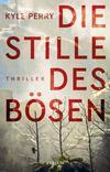 Cover von: Die Stille des Bösen