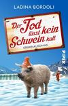 Cover von: Der Tod lässt kein Schwein kalt