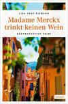 Cover von: Madame Merckx trinkt keinen Wein