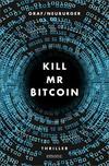 Cover von: Kill Mr Bitcoin