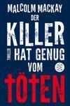 Cover von: Der Killer hat genug vom Töten