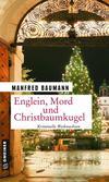 Cover von: Englein, Mord und Christbaumkugel