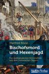 Cover von: Bischofsmord und Hexenjagd