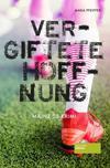Cover von: Vergiftete Hoffnung