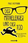Cover von: Der Mathelehrer und der Tod