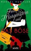 Cover von: Frau Morgenstern und das Böse