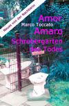Cover von: Amor Amaro - Schrebergarten des Todes