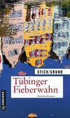 Cover von: Tübinger Fieberwahn