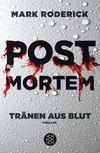 Cover von: Post Mortem - Tränen aus Blut