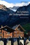 Cover von: Im Schatten der Tschingelhörner
