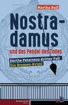 Cover von: Nostradamus und das Pendel des Todes